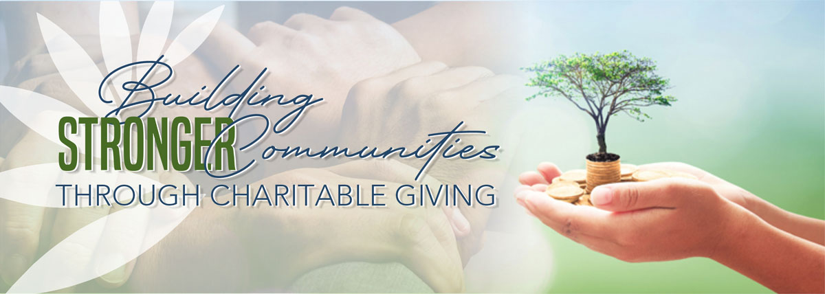 Building stronger communities through charitable giving